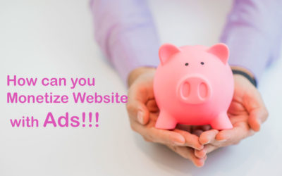 Complete Guide to Monetize Website with Ads